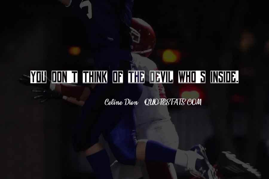 Dion's Quotes #1115949