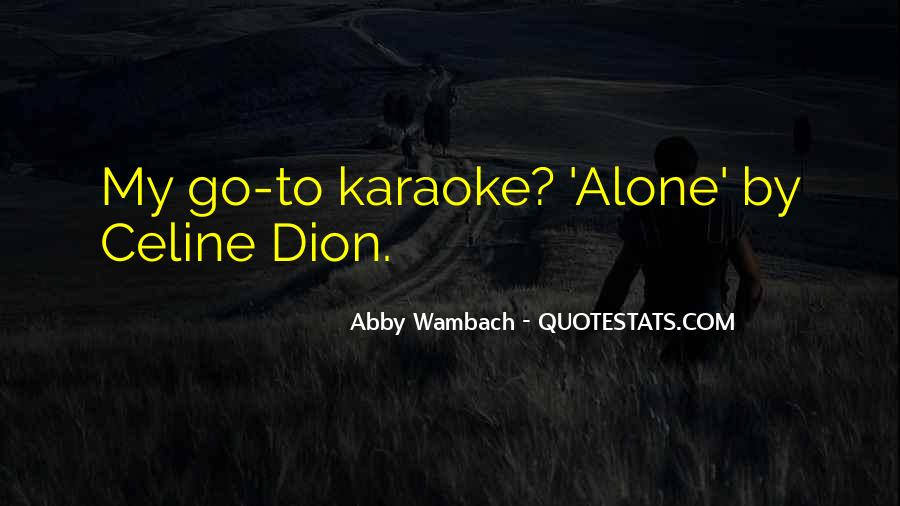 Dion's Quotes #285146