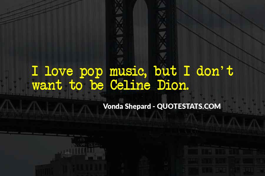 Dion's Quotes #756598