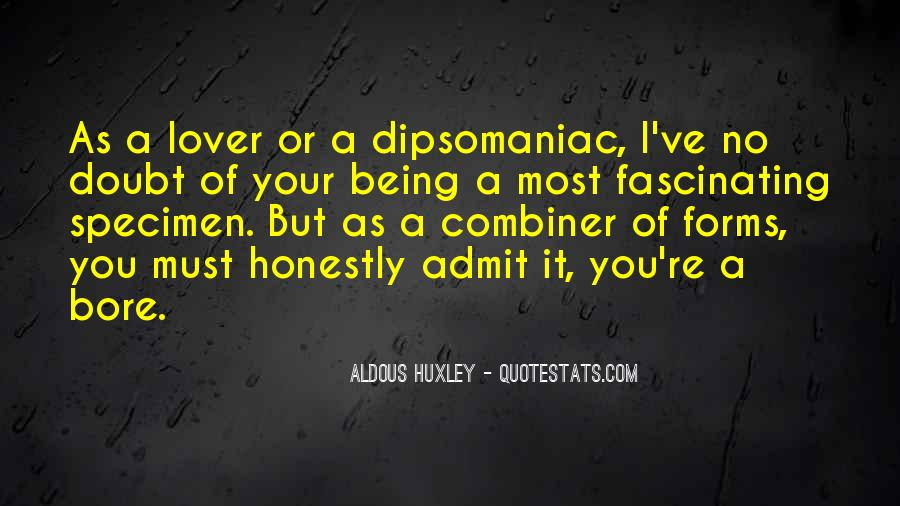 Dipsomaniac Quotes #266703