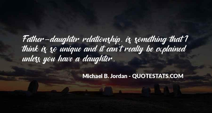 Quotes About Father And Daughter Relationship #1750163