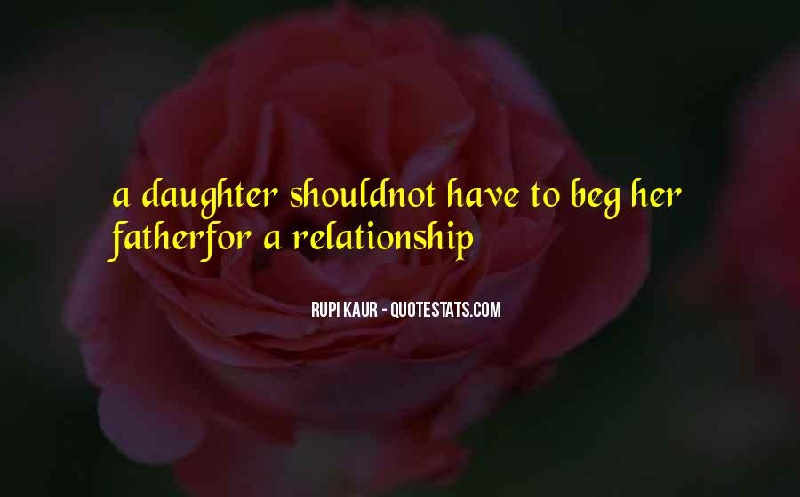 Quotes About Father And Daughter Relationship #547772