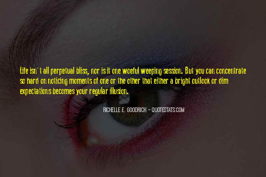Quotes About Outlook In Life #1406490