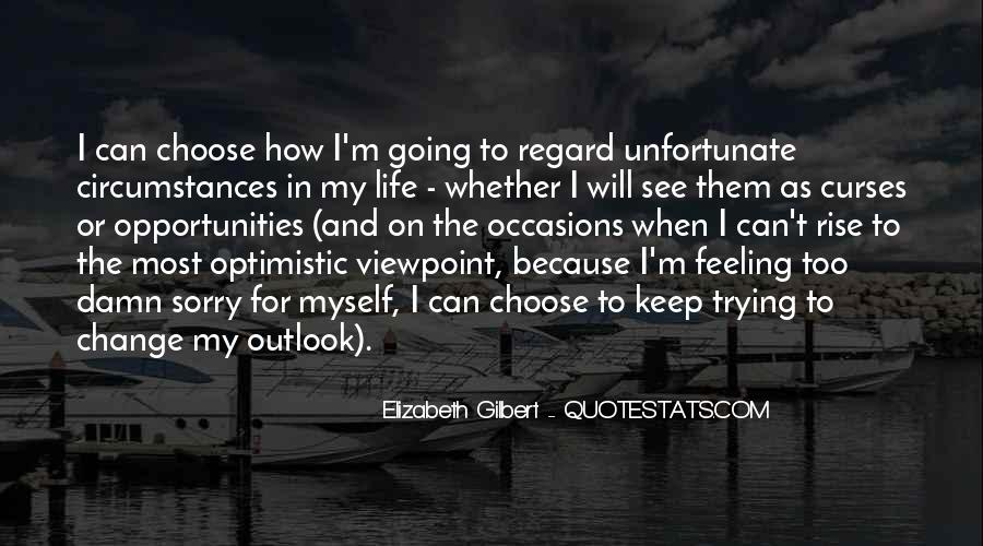 Quotes About Outlook In Life #1434067