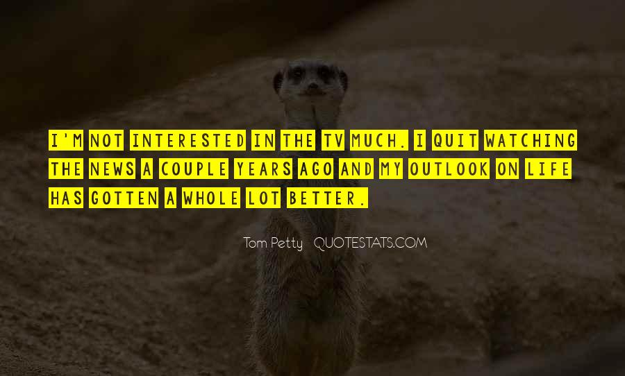 Quotes About Outlook In Life #1742996