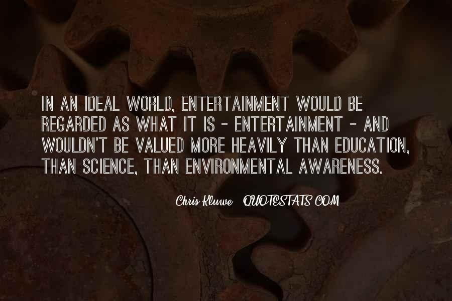 Quotes About Environmental Science #1156573