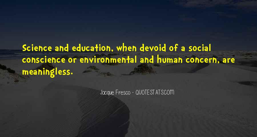 Quotes About Environmental Science #1567560