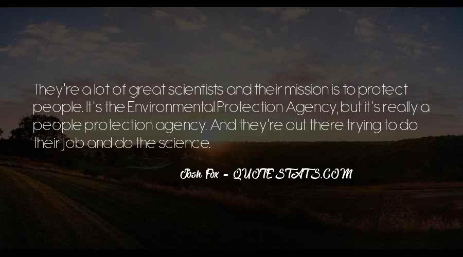Quotes About Environmental Science #728973