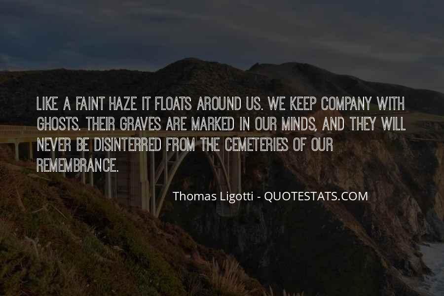Disinterred Quotes #1497642