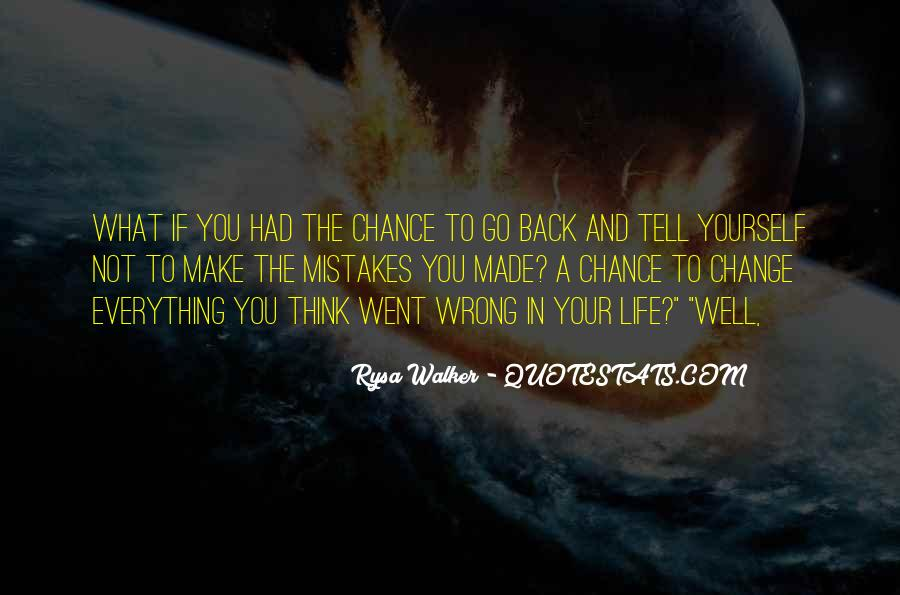 Quotes About Change And Mistakes #1404433