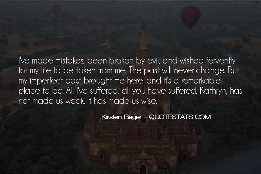 Quotes About Change And Mistakes #296038