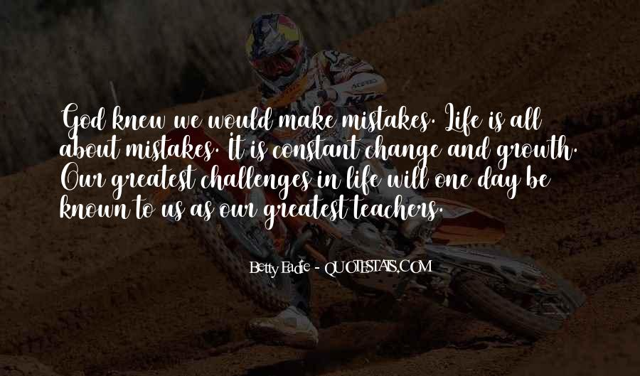 Quotes About Change And Mistakes #61016