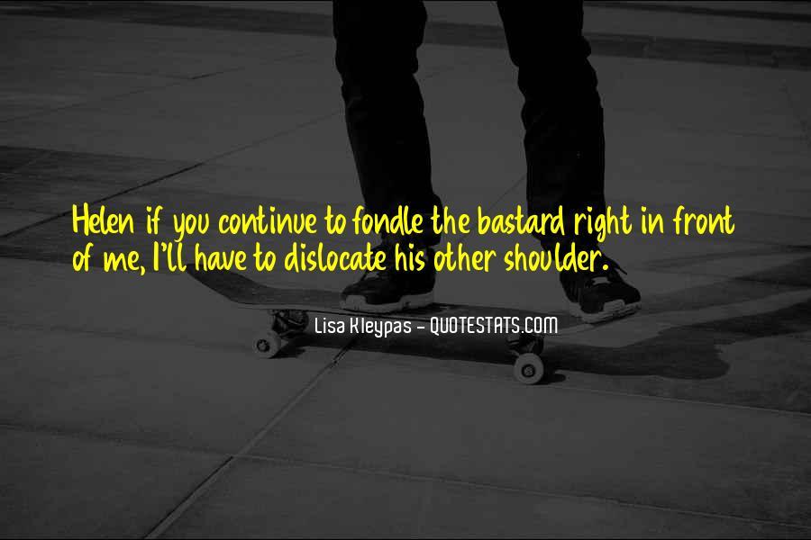Dislocate Quotes #566649