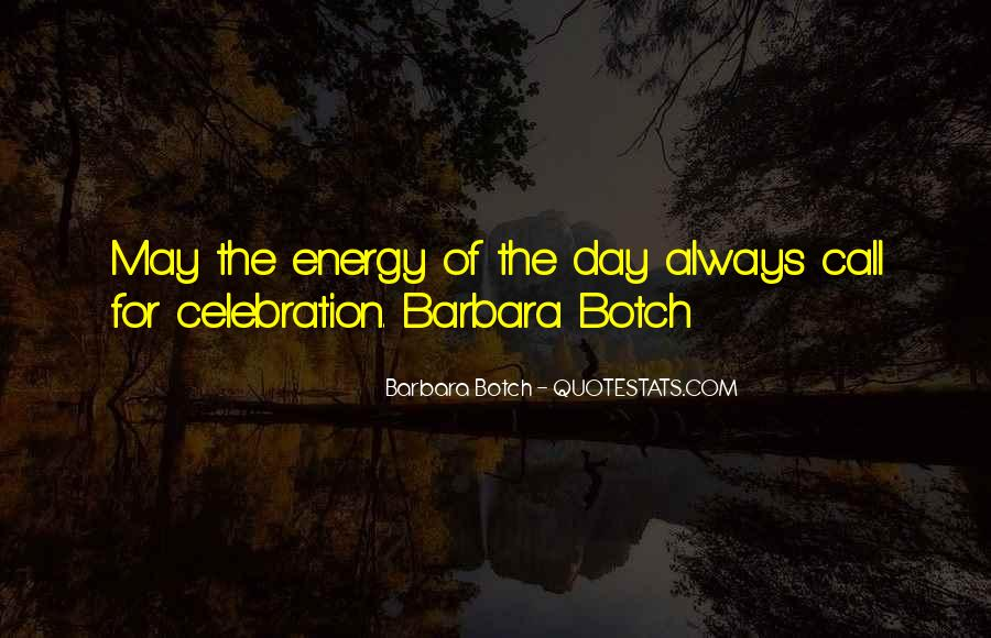 Quotes About Celebration #89285