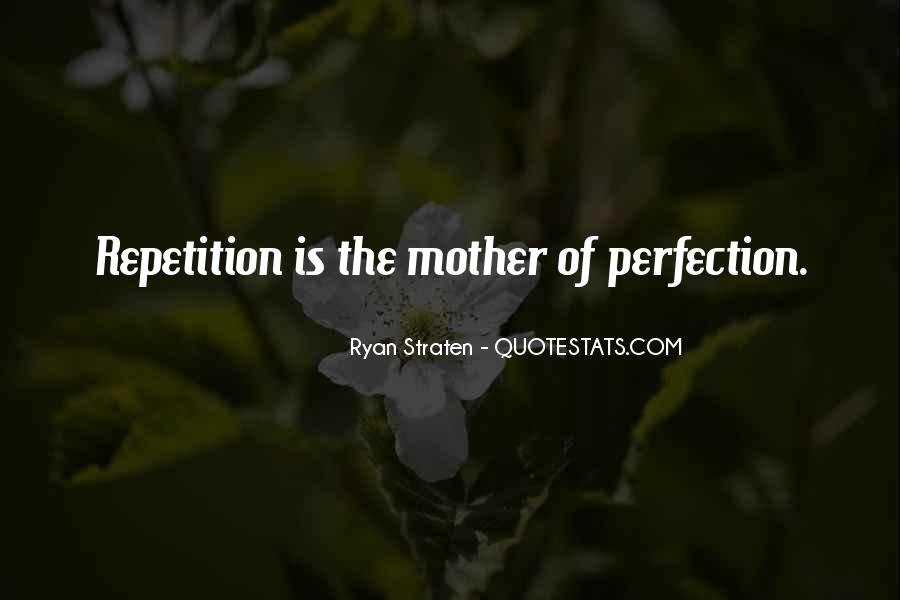 Quotes About Repetition #284731