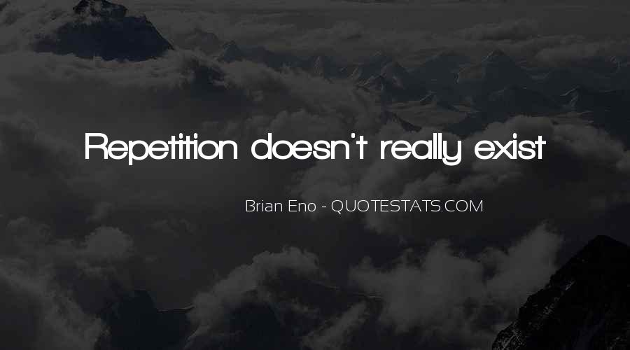 Quotes About Repetition #335765