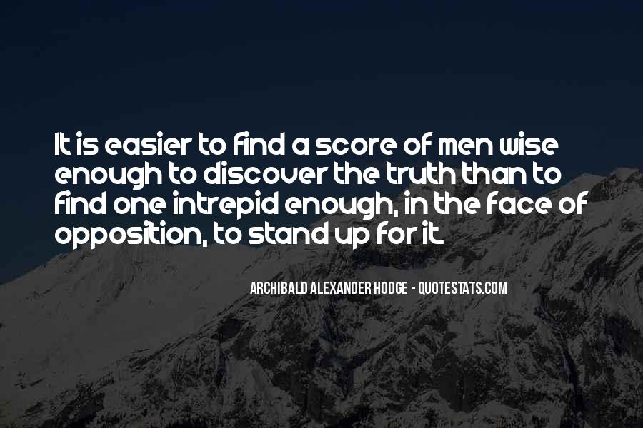 Quotes About Face The Truth #216904