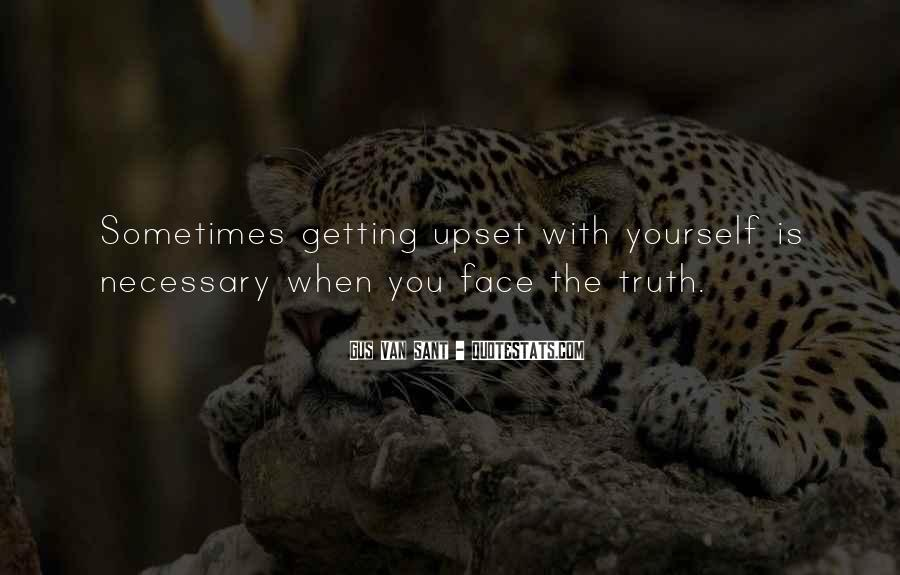Quotes About Face The Truth #219150