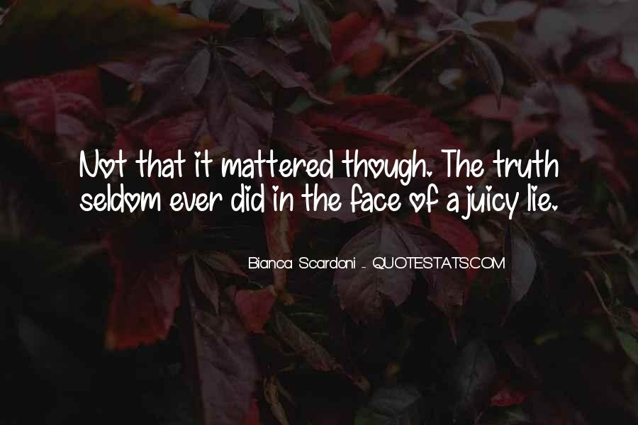 Quotes About Face The Truth #223020