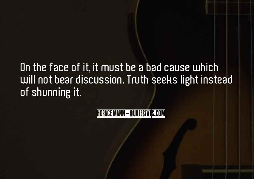 Quotes About Face The Truth #239424