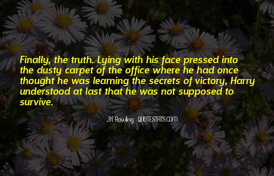Quotes About Face The Truth #253091