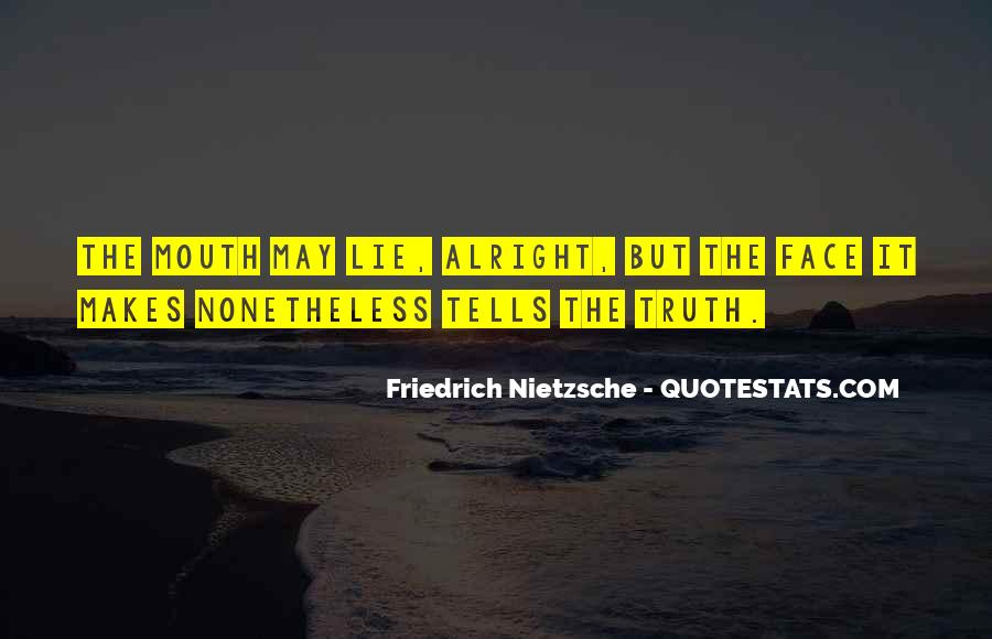 Quotes About Face The Truth #265243