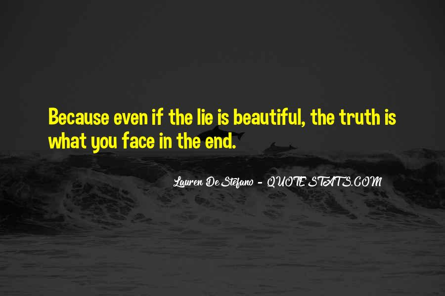 Quotes About Face The Truth #276683