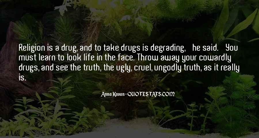Quotes About Face The Truth #301698