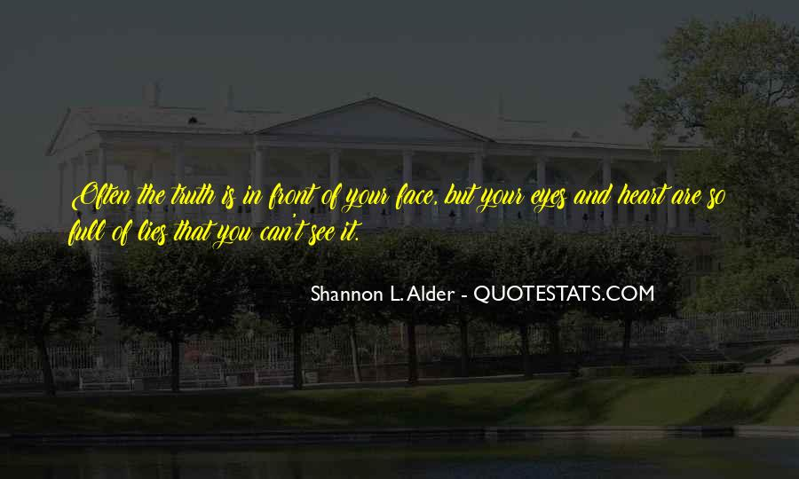Quotes About Face The Truth #333131
