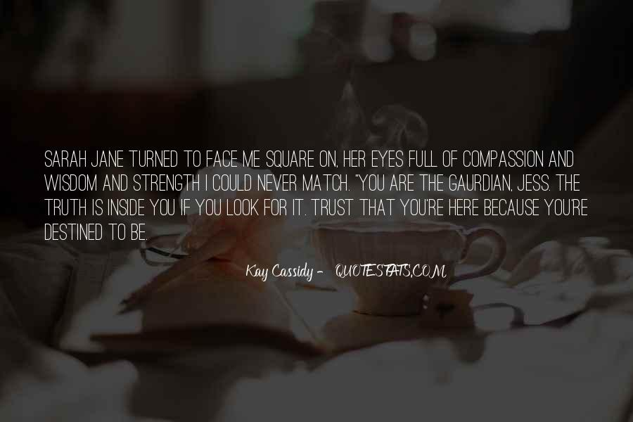 Quotes About Face The Truth #349670