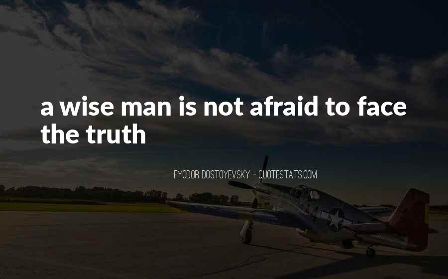 Quotes About Face The Truth #351334