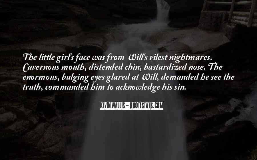 Quotes About Face The Truth #410938