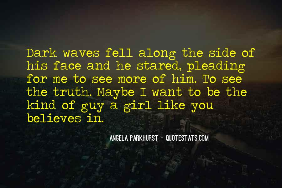 Quotes About Face The Truth #426153