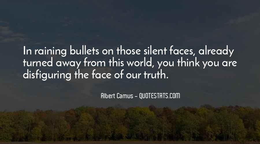 Quotes About Face The Truth #442622