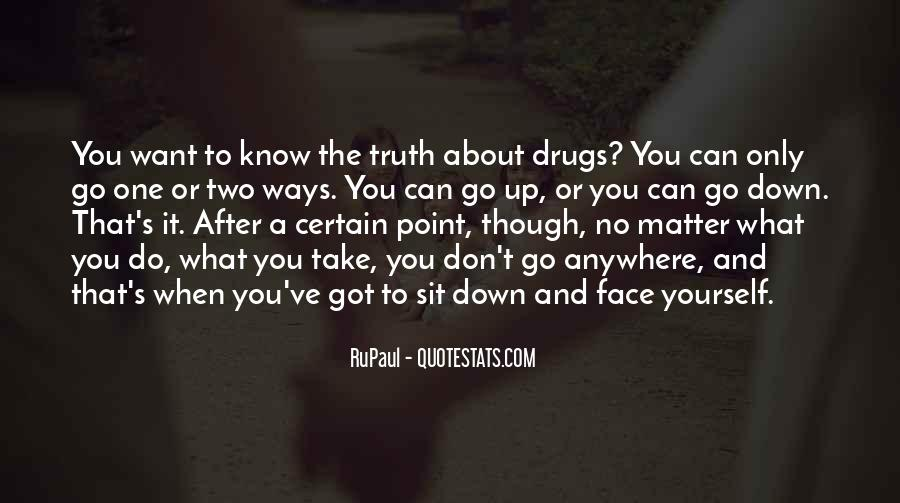 Quotes About Face The Truth #45808