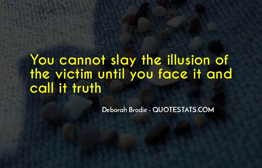 Quotes About Face The Truth #487905