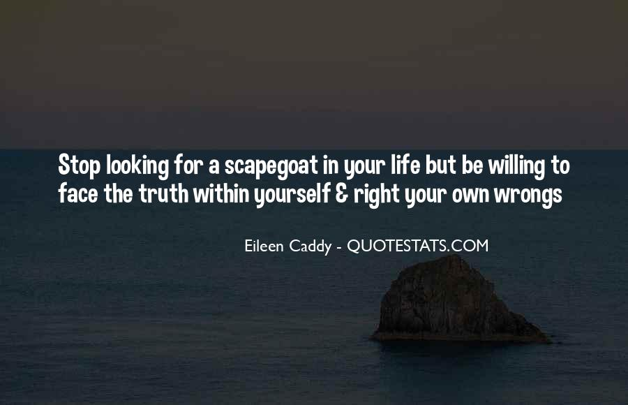 Quotes About Face The Truth #518620