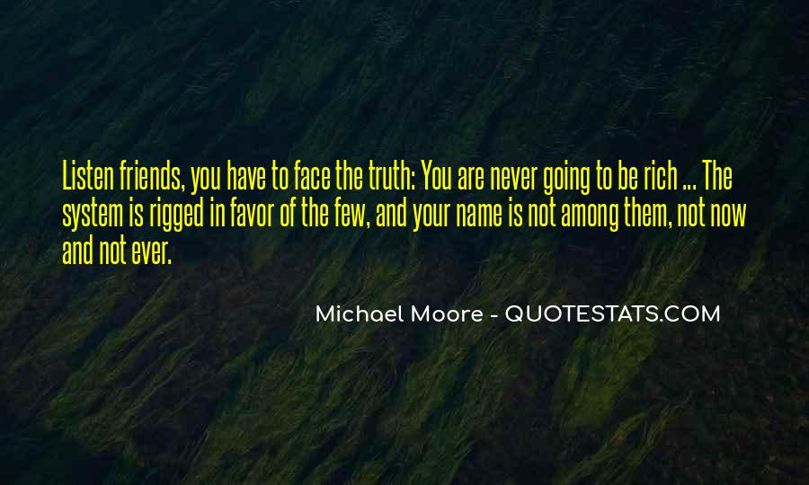 Quotes About Face The Truth #96037
