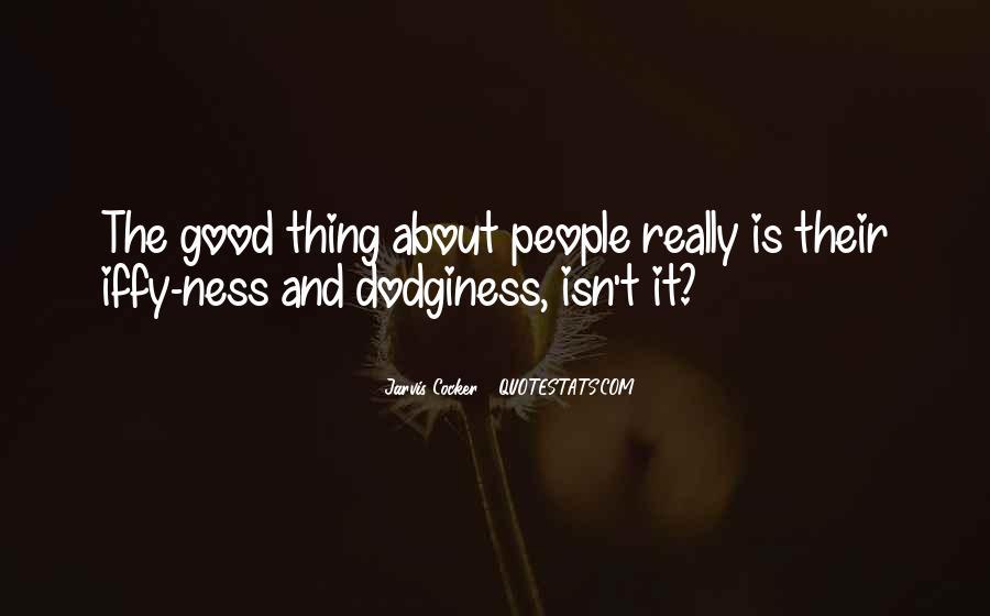 Dodginess Quotes #1472755