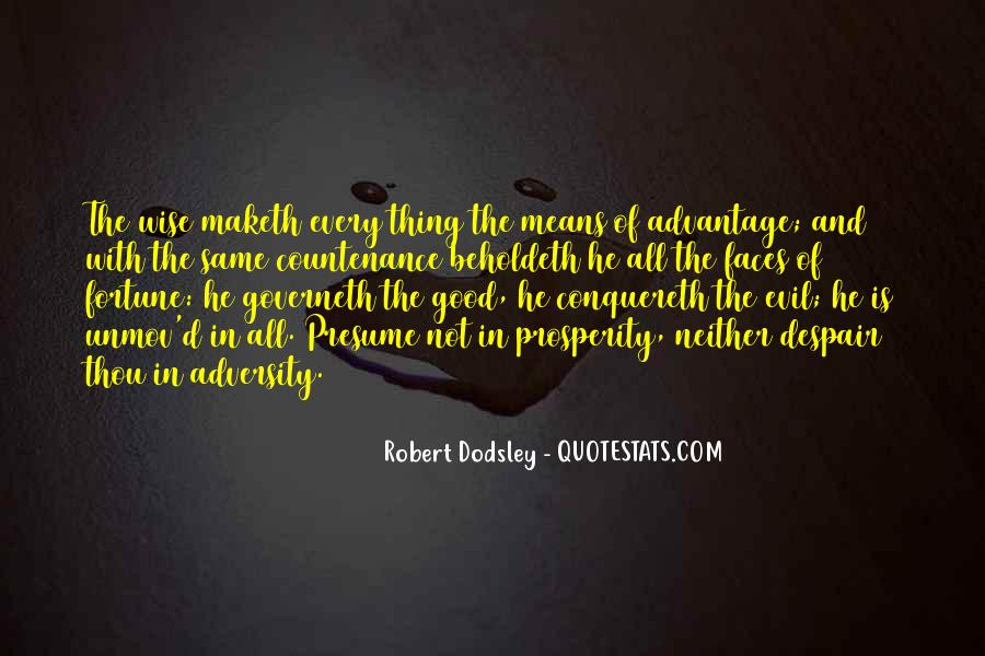 Dodsley Quotes #1866572