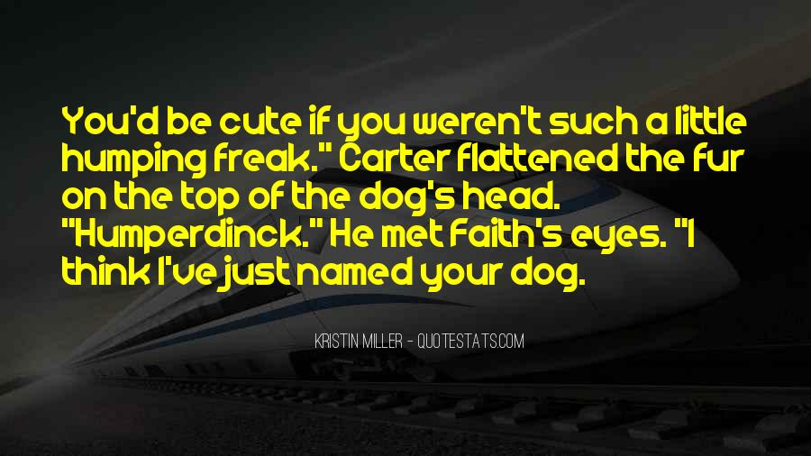 Dog'd Quotes #102256