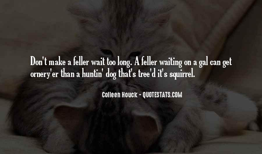 Dog'd Quotes #265395