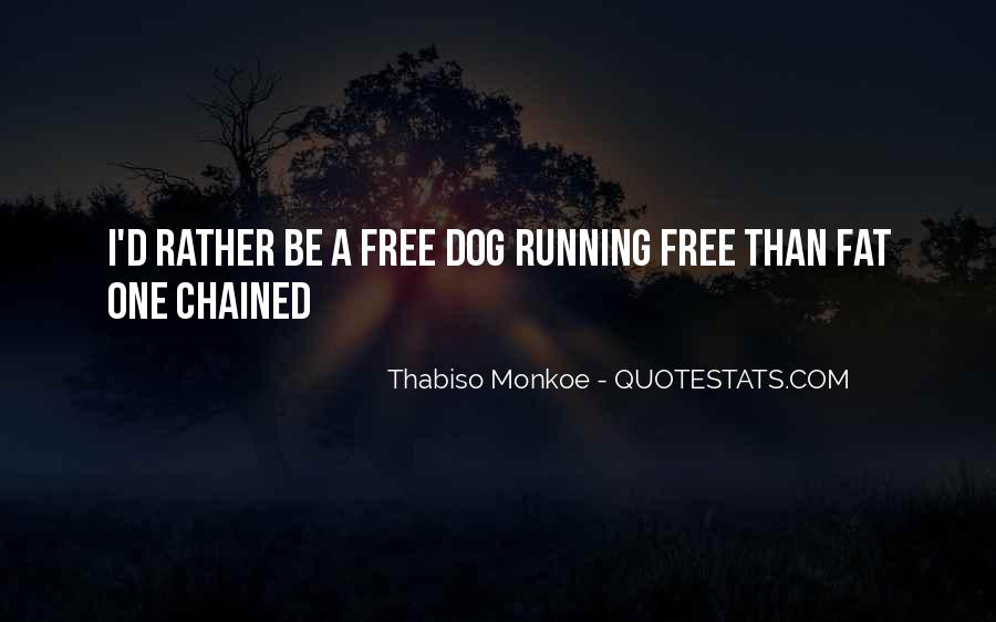 Dog'd Quotes #397785