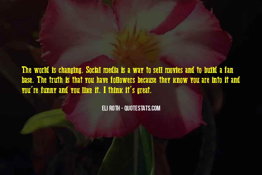 Quotes About Truth In The Media #1175667