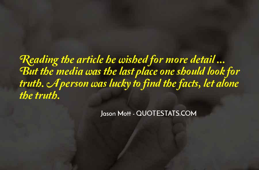 Quotes About Truth In The Media #1273049