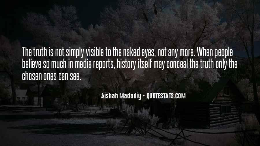 Quotes About Truth In The Media #1398444