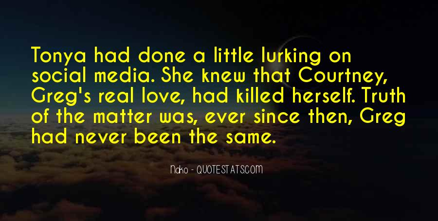 Quotes About Truth In The Media #1670845