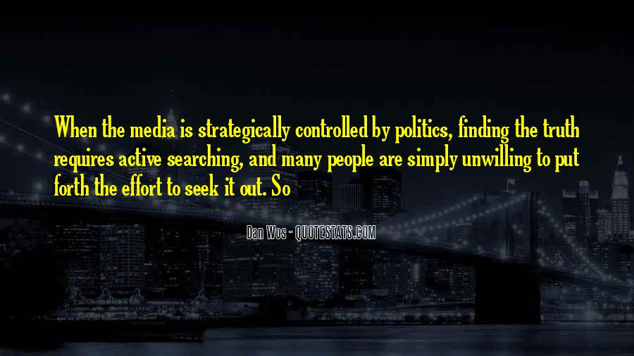 Quotes About Truth In The Media #390411