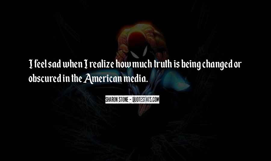 Quotes About Truth In The Media #68982