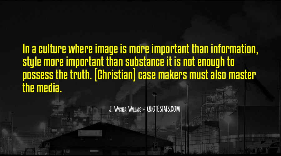 Quotes About Truth In The Media #715035